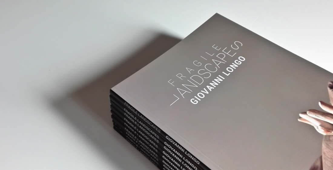 Giovanni Longo, catalogo Fragile Landscapes, MARCA Catanzaro